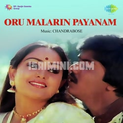 Oru Malarin Payanam (1985) [Original Mp3] Chandra Bose