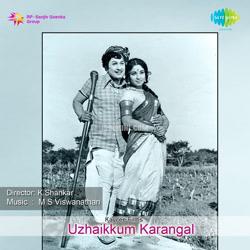 Uzhaikkum Karangal (1976) [Original Mp3] M. S. Viswanathan