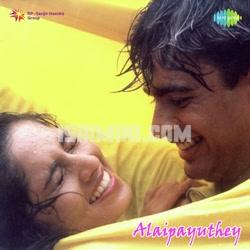Alaipayuthey (2000) [Original Mp3] A.R. Rahman
