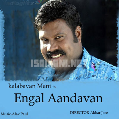 Engal Aandavan (2008) [Original Mp3] Alax Paul