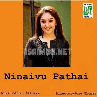 Ninaivu Pathai (2008) [Original Mp3] Mohan Sithara