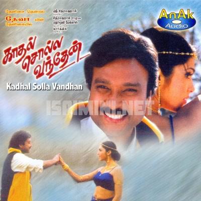 Kadhal Solla Vandhen (1999) [Original Mp3] Deva