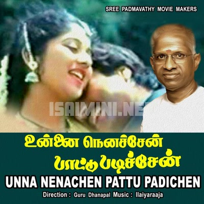 Unna Nenachen Pattu Padichen (1992) [Original Mp3] Ilaiyaraaja