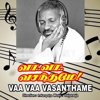 Vaa Vaa Vasanthame (1992) [Original Mp3] Ilaiyaraaja