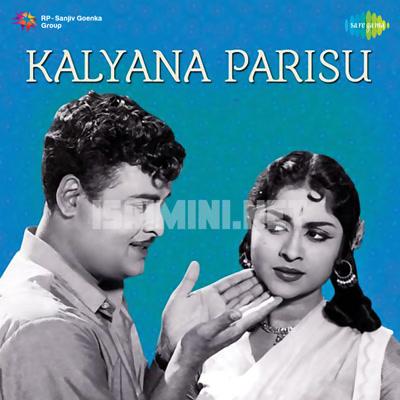 Kalyana Parisu (1959) [Original Mp3] A.M. Rajah