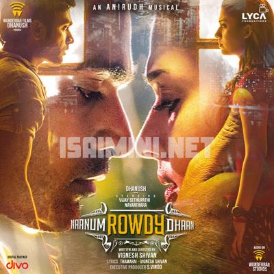 Naanum Rowdydhaan (2015) [Original Mp3] Anirudh Ravichander