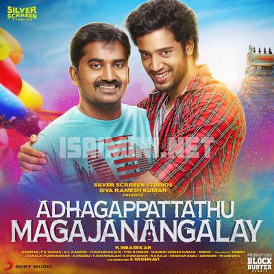 Adhagappattathu Magajanangalay (2016) [Original Mp3] D.Imman