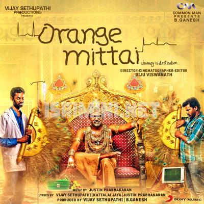 Orange Mittai (2015) [Original Mp3] Justin Prabhakaran