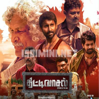 Thittivasal (2016) [Original Mp3] German Vijay