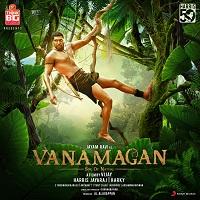 Vanamagan (2017) [Original Mp3] Harris Jayaraj