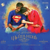Oru Kadhalin Pudhu Payanam Album (2017) [Original Mp3] Jubin, Saindhavi