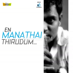 En Manathai Thirudum - Album Album Poster