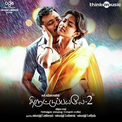 Thiruttu Payale 2 (2017) [Original Mp3] Vidyasagar
