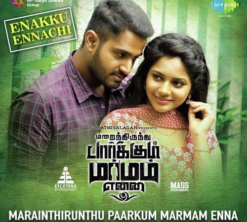 Marainthirunthu Paarkum Marmam Enna (2018) [Original Mp3] Achu