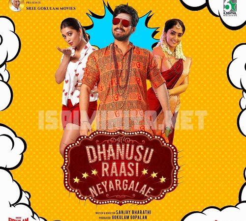 Dhanusu Raasi Neyargalae (2019) [Original Mp3] Ghibran