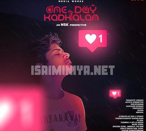 One Day Kadhalan (2020) [Original Mp3] Sunil S