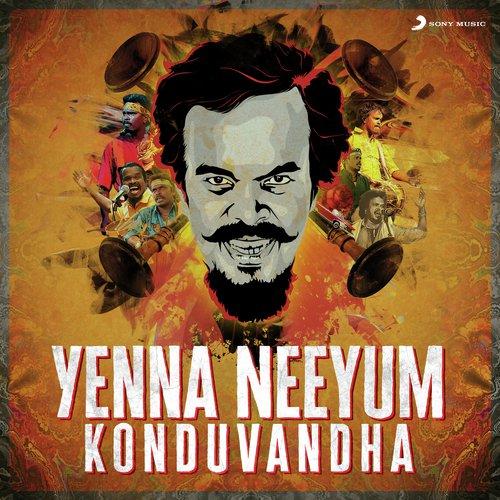 Yenna Neeyum Konduvandha Album Poster